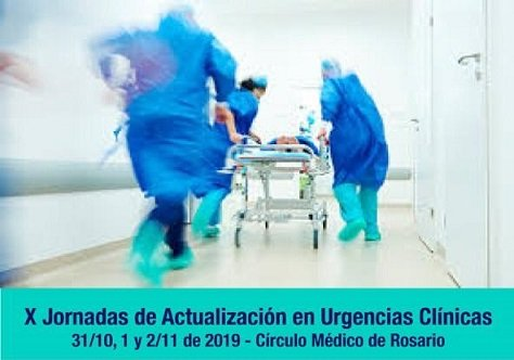 X Jornadas de Actualización en Urgencias Clínicas. Inicio octubre 31, 2019. Rosario. Santa Fe. Argentina