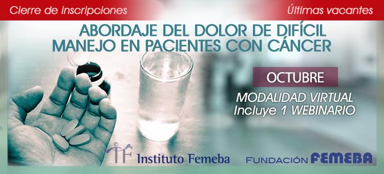 Curso Abordaje del Dolor de Difícil Manejo en Pacientes con Cáncer. FEMEBA. Inicio octubre 16, 2019. Virtual