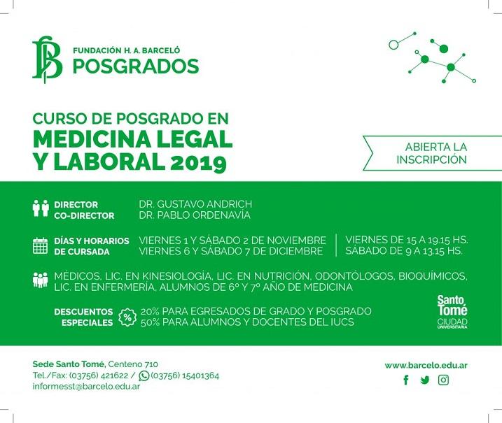 Posgrado Medicina Legal y Laboral. Fundación Barceló. Inicio noviembre 1°, 2019. Santo Tomé