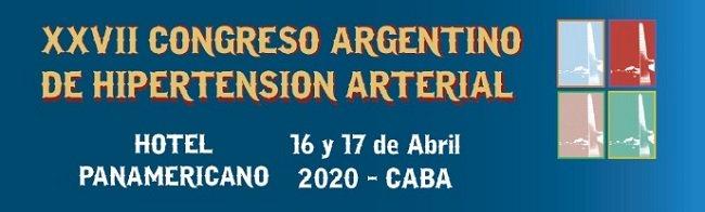 XXVII Congreso Argentino de Hipertensión Arterial. Inicio abril 16, 2020. CABA