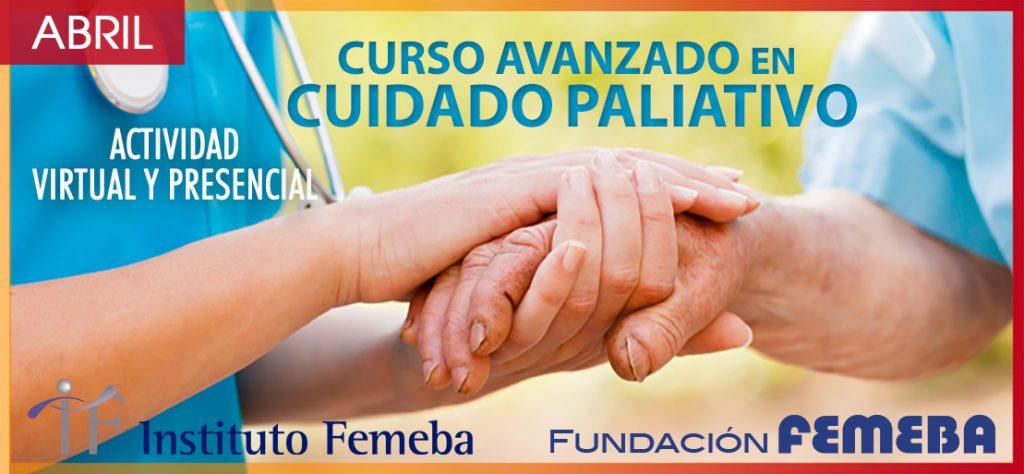 Curso Avanzado en Cuidado Paliativo. FEMEBA. Inicio abril 22, 2020. Virtual